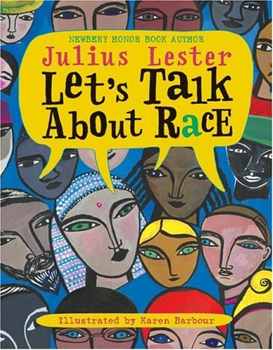 Let's Talk about Race   2004 9780060285968 Front Cover