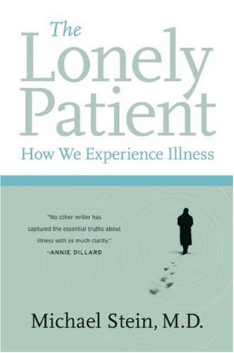 Lonely Patient How We Experience Illness N/A edition cover