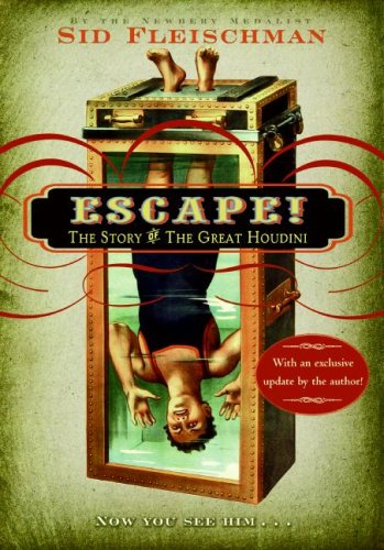 Escape! The Story of the Great Houdini N/A edition cover