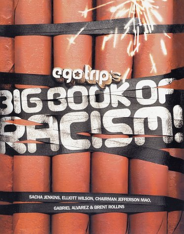 Ego Trip's Big Book of Racism!   2002 9780060988968 Front Cover