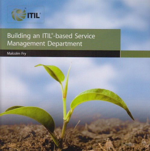 Building an (Itil Based) Service Management Department:  2008 edition cover