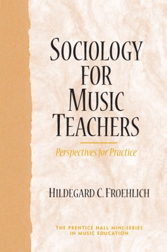 Sociology for Music Teachers Perspectives for Practice  2007 edition cover