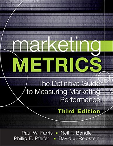 Marketing Metrics: the Manager's Guide to Measuring Marketing Performance  3rd 2016 9780134085968 Front Cover