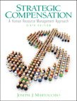 Strategic Compensation A Human Resource Management Approach 6th 2011 9780137071968 Front Cover