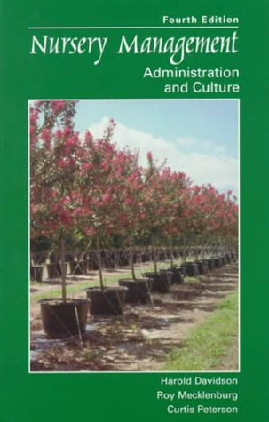 Nursery Management Administration and Culture 4th 2000 (Revised) edition cover