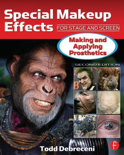 Special Makeup Effects for Stage and Screen Making and Applying Prosthetics 2nd 2013 (Revised) 9780240816968 Front Cover