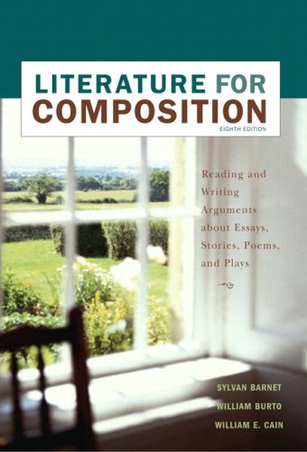 Literature for Composition Essays, Fiction, Poetry, and Drama 8th 2007 edition cover