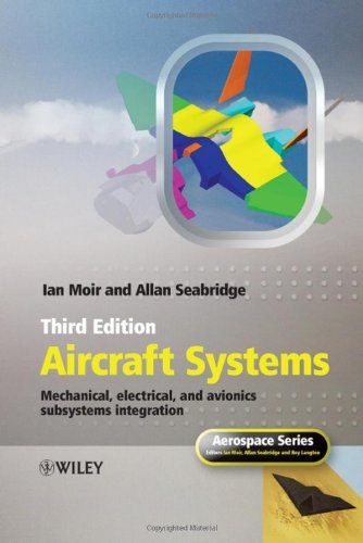 Aircraft Systems Mechanical, Electrical and Avionics Subsystems Integration 3rd 2008 9780470059968 Front Cover