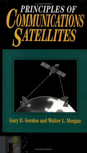 Principles of Communications Satellites   1993 9780471557968 Front Cover