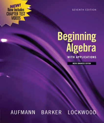Beginning Algebra with Applications  7th 2010 (Revised) 9780547197968 Front Cover
