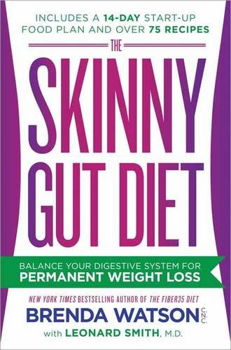 Skinny Gut Diet Balance Your Digestive System for Permanent Weight Loss  2016 9780553417968 Front Cover