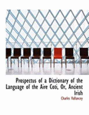 Prospectus of a Dictionary of the Language of the Aire Coti, or Ancient Irish:   2008 edition cover