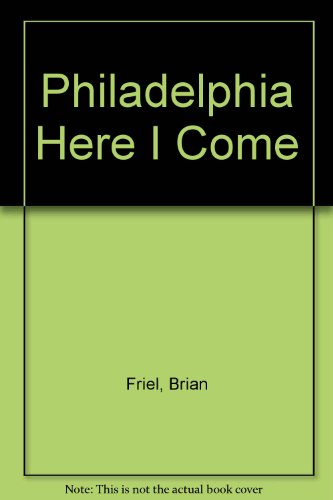 PHILADELPHIA,HERE I COME 1st 9780573613968 Front Cover
