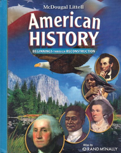McDougal Littell American History Beginnings Through Reconstruction  2006 9780618828968 Front Cover