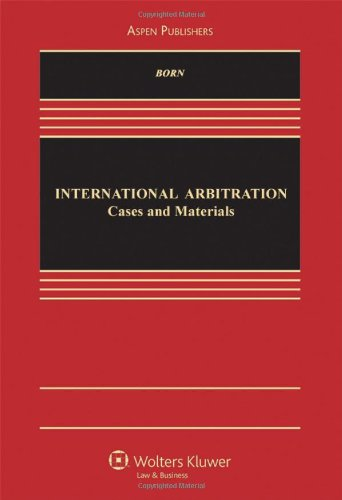 International Arbitration Cases and Materials  2011 edition cover