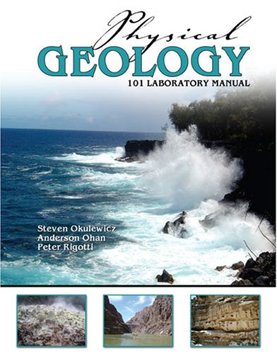 Physical Geology 101 Laboratory Manual Revised 9780757527968 Front Cover