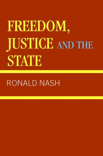 Freedom, Justice and the State  N/A edition cover