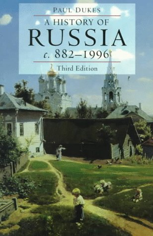 History of Russia Medieval, Modern, Contemporary, C. 882-1996 3rd 1998 9780822320968 Front Cover