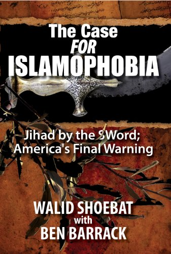 Case for Islamophobia Jihad by the Word; America's Final Warning Unabridged  9780982567968 Front Cover