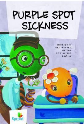 Purple Spot Sickness   2006 9781400071968 Front Cover