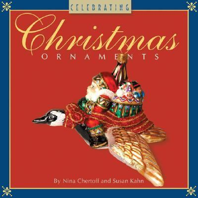 Celebrating Christmas Ornaments  N/A 9781402738968 Front Cover