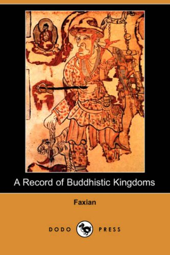 Record of Buddhistic Kingdoms  N/A 9781406516968 Front Cover