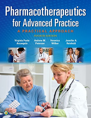 Pharmacotherapeutics for Advanced Practice A Practical Approach 4th 2017 (Revised) 9781496319968 Front Cover