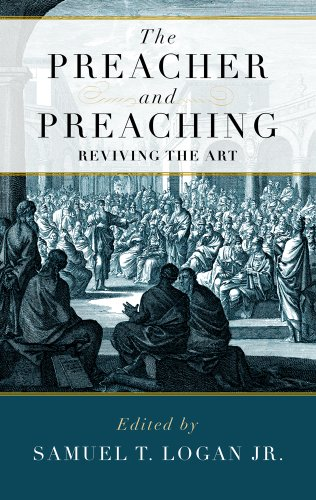 The Preacher and Preaching: Reviving the Art in the Twentieth Century N/A edition cover
