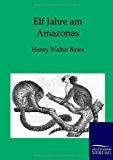 Elf Jahre am Amazonas N/A edition cover