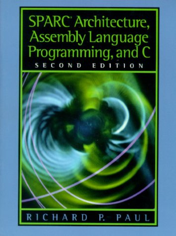 SPARC Architecture, Assembly Language Programming, and C  2nd 2000 edition cover