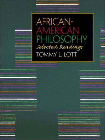 African-American Philosophy Selected Readings  2002 edition cover