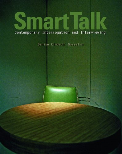 Smart Talk Contemporary Interviewing and Interrogation  2007 edition cover