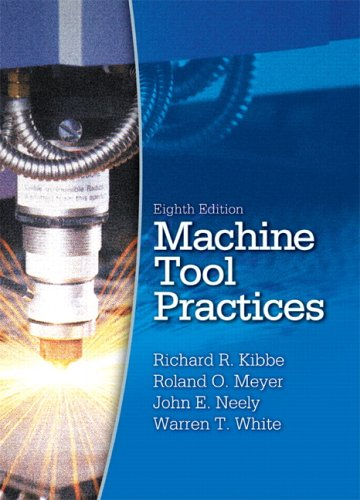 Machine Tool Practices  8th 2006 (Revised) edition cover