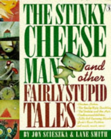 Stinky Cheese Man and Other Fairly Stupid Tales   1993 edition cover