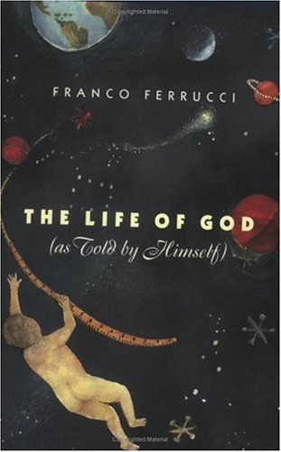 Life of God (as Told by Himself)   1996 edition cover