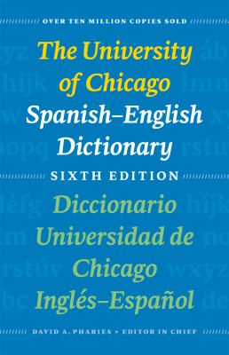 University of Chicago Spanish-English Dictionary  6th 2012 edition cover