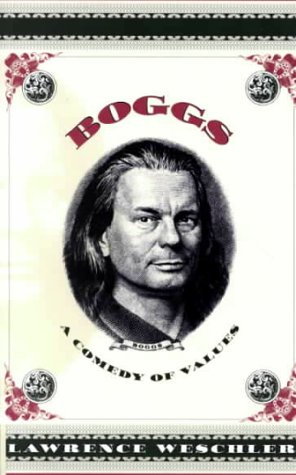 Boggs A Comedy of Values  2000 9780226893969 Front Cover