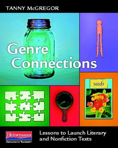 Genre Connections: Lessons to Launch Literary and Nonfiction Texts  2013 edition cover