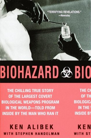 Biohazard The Chilling True Story of the Largest Covert Biological Weapons Program in the World--Told from the Inside by the Man Who Ran It  1999 edition cover