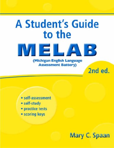Student's Guide to the MELAB, 2nd Edition   2008 9780472032969 Front Cover