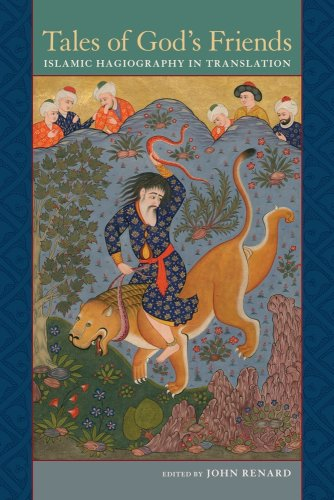 Tales of God's Friends Islamic Hagiography in Translation  2009 edition cover
