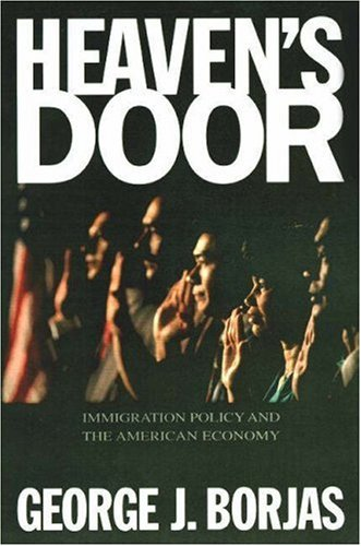 Heaven's Door Immigration Policy and the American Economy  1999 (Revised) edition cover
