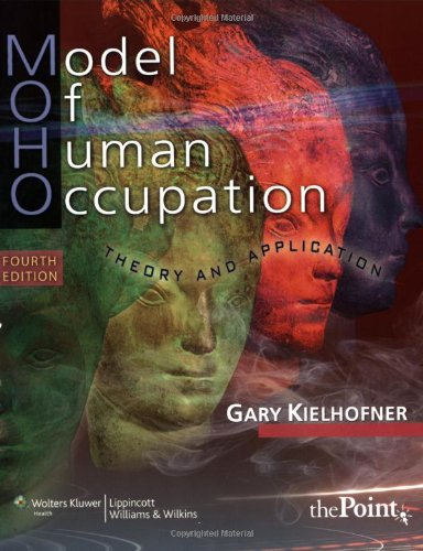 Model of Human Occupation Theory and Application 4th 2008 (Revised) edition cover