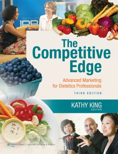 Competitive Edge Advanced Marketing for Dietetics Professionals 3rd 2010 (Revised) edition cover