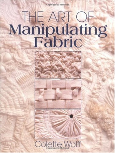 Art of Manipulating Fabric  2nd 1996 edition cover