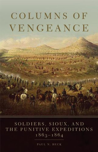 Columns of Vengeance Soldiers, Sioux, and the Punitive Expeditions 1863-1864 N/A edition cover