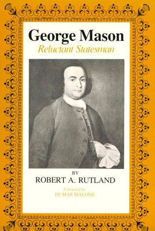 George Mason Reluctant Statesman N/A edition cover