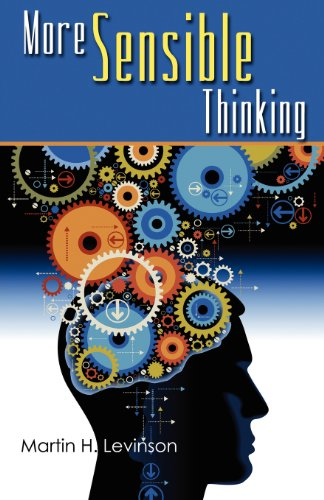 More Sensible Thinking   2012 9780982755969 Front Cover