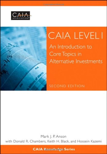 CAIA Level I An Introduction to Core Topics in Alternative Investments 2nd 2012 edition cover
