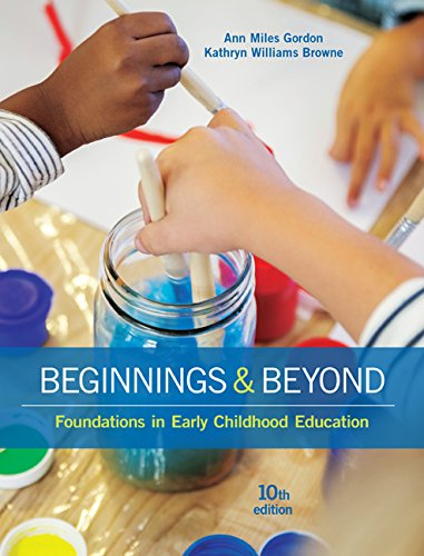 Beginnings & Beyond: Foundations in Early Childhood Education  2016 9781305500969 Front Cover